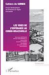 Télécharger le livre :  Les voies de l'espérance au Congo-Brazzaville