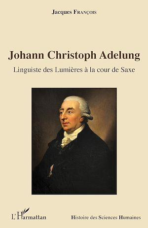 Téléchargez le livre :  Johann Christoph Adelung
