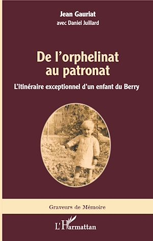 Téléchargez le livre :  De l'orphelinat au patronat