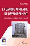 Télécharger le livre :  La Banque africaine de développement