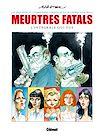 Télécharger le livre :  Meurtres fatals - intégrale