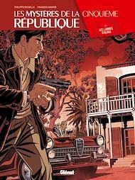 Téléchargez le livre :  Les Mystères de la 5e République - Tome 03