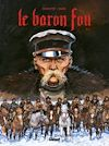 Télécharger le livre :  Le Baron Fou - Tome 01