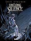Télécharger le livre :  Un long silence - Tome 02