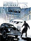 Télécharger le livre :  Les Mystères de la 4e République - Tome 03