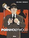 Télécharger le livre :  Pornhollywood - Tome 01