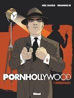 Téléchargez le livre :  Pornhollywood - Tome 01