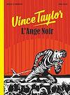 Télécharger le livre :  Vince Taylor, L'Ange Noir