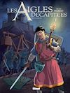 Télécharger le livre :  Les Aigles décapitées - Tome 27