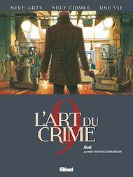 Téléchargez le livre :  L'Art du Crime - Tome 09