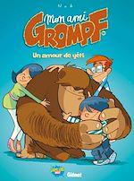Téléchargez le livre :  Mon Ami Grompf - Tome 10