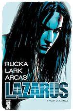 Téléchargez le livre :  Lazarus - Tome 01