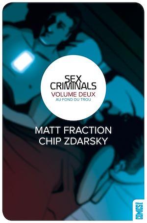 Téléchargez le livre :  Sex Criminals - Tome 02