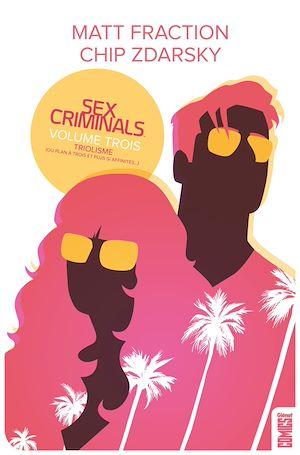 Téléchargez le livre :  Sex Criminals - Tome 03