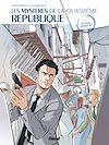 Télécharger le livre :  Les Mystères de la 4e République - Tome 05