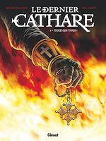 Télécharger cet ebook : Le dernier Cathare Tome 1
