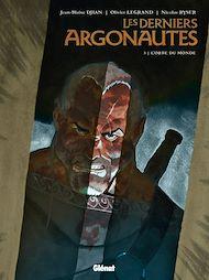 Téléchargez le livre :  Les Derniers Argonautes - Tome 03