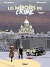 Télécharger le livre :  Les Miroirs du Crime - Tome 02