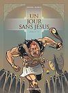 Télécharger le livre :  Un jour sans Jésus - Tome 04
