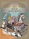 Télécharger le livre :  Un jour sans Jésus - Tome 05