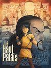 Télécharger le livre :  Le Haut Palais - Tome 01