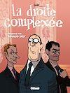Télécharger le livre :  La Droite complexée