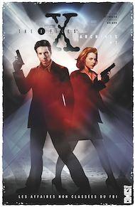 Téléchargez le livre :  The X-Files Archives - Tome 01