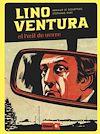 Télécharger le livre :  Lino Ventura