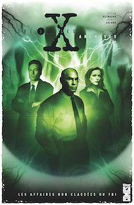 Téléchargez le livre :  The X-Files Archives - Tome 02