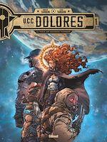 Téléchargez le livre :  UCC Dolores - Tome 01
