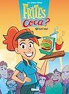 Télécharger le livre :  Frites Coca - Tome 01