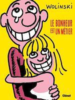 Téléchargez le livre :  Le bonheur est un métier