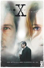 Téléchargez le livre :  The X-Files Archives - Tome 04