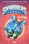 Télécharger le livre :  Skylanders - Tome 06