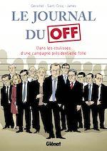 Téléchargez le livre :  Le Journal du Off