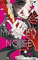 Télécharger le livre : Masked Noise - Tome 07