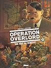 Télécharger le livre :  Opération Overlord - Tome 06