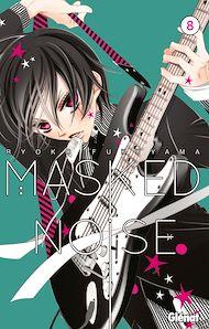 Téléchargez le livre :  Masked Noise - Tome 08