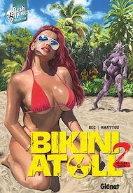 Téléchargez le livre :  Bikini Atoll - Tome 02.2