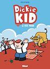 Télécharger le livre :  Dickie Kid - Tome 01