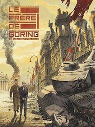 Téléchargez le livre :  Le Frère de Göring - Tome 02