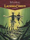 Télécharger le livre :  Lacrima Christi - Tome 04