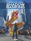 Télécharger le livre :  Shadow Banking - Tome 05