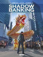 Téléchargez le livre :  Shadow Banking - Tome 05