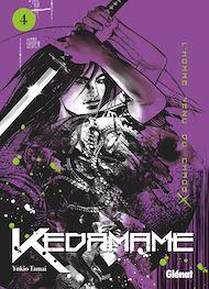 Téléchargez le livre :  Kedamame l'homme venu du chaos - Tome 04