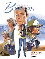 Téléchargez le livre :  Bodegas Mendoza - Tome 02