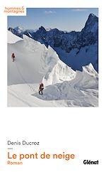 Download this eBook Le pont de neige
