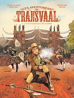 Téléchargez le livre :  Les Aventuriers du Transvaal - Tome 02