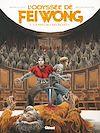 Télécharger le livre :  L'Odyssée de Fei Wong - Tome 03