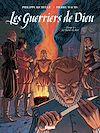 Télécharger le livre :  Les Guerriers de Dieu - Tome 04